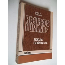 * Recursos Humanos - Idalberto Chiavenato - Livro