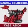 Manual Tecnico Colhedora Case Ih A8800 + Catalogo De Peças