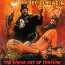 Necrophagia-the Divine Art Of Torture
