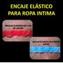 Encaje Elastico Ropa Intima Remate