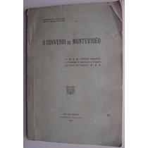 Libro: Convenio De Montevideo, Uruguay - Brasil 1925