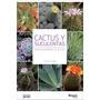 Cactus Y Suculentas - Manuales Jardin - Catapulta