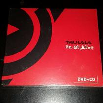 Tru-la-la - En El Alma Cd + Dvd Nuevo Cerrado