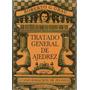 Tratado General De Ajedrez Tomo 3- Roberto Grau- Colihue