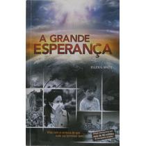 Livro A Grande Esperança Ellen G. White Usado