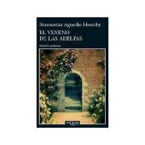 Libro El Veneno De Las Adelfas *cj