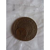 Medalla De Bronce , Centenario Y Calendario Azteca , Casa D