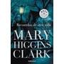 Recuerdos De Otra Vida; Mary Higgins Clark Envío Gratis
