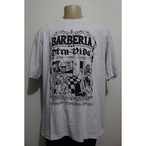 Camiseta Otra Vida Barberia Tamanhos Grandes Crazzy Store