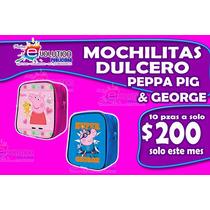 10 Mochilitas Dulcero Pepa Pig , George , Papa Pig, Mama Pig