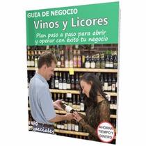Como Poner Una Tienda De Vinos Y Licores - Guía De Negocio