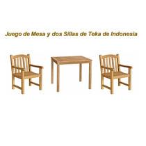 Juego De Mesa Y Dos Sillas De Teka De Indonesia