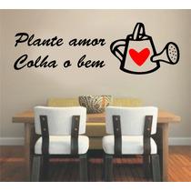 Adesivo De Parede Frase Plante Amor Colha O Bem Coração