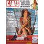 Revista Caras 1003-2013 - Totia Meireles - Cintia Dicker