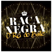 Cd Raça Negra - O Rei Do Baile