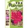 De Marzi: 100 Plantas Argentinas