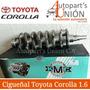 Cigueñal Toyota Corolla 1.6