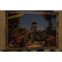 Postales De Pachuca, Hidalgo