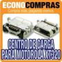 Centro De Carga Para Motorola Defy Mini Xt320 100% Nueva