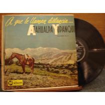 Atahualpa Yupanqui A Que Te Llaman Distancia Odeon Vol. 8