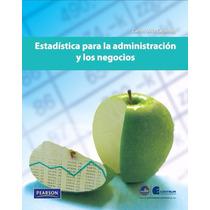 Libro: Estadística Para Administración Y Negocios - Pdf