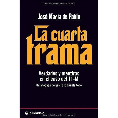 La Cuarta Trama; Jose Maria De Pablo - $ 1.920,00 en Mercado Libre