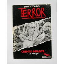 T. M. Wright Cuento Infantil, Biblioteca Del Terror Libro