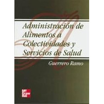 Administración De Alimentos, Colectividades Servicios Social