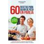 60 Recetas Para Bajar De Peso En Pareja-ebook-libro-digital