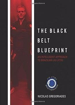 The black belt blueprint an intelligent approach to brazilia the black belt blueprint an intelligent approach to brazilia malvernweather Image collections