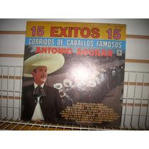 Antonio Aguilar - 15 Exitos Corridos De Caballos Famosos Lp
