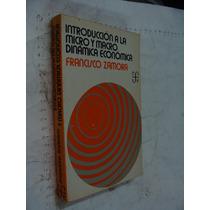 Libro Introduccion A La Micro Y Macro Dinamica Economica , F