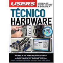 Libro Tecnico Hardware Reparacion De Pc (digital)