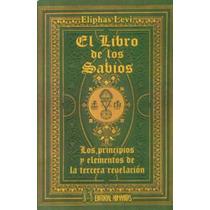 Eliphas Levi El Libro De Los Sabios