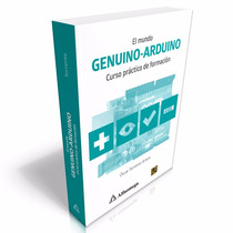 Ebook El Mundo Genuino-arduino Curso Práctico De Formación