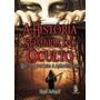 Livro A Historia Sombria Do Oculto