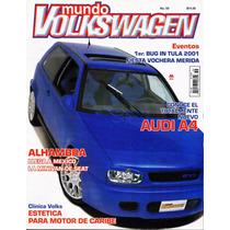 Mundo Volkswagen - Alhambra - Audi A4 - Clínica Volks
