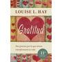 Gratitud - Louise L. Hay - Urano