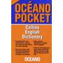 * Collins English Dictionary * Oceano Pocket Diccionario