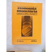 * Livro Carmo Lopes E Rossetti - Economia Monetária