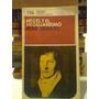 Hegel Y El Hegelianismo. Serreau, Rene. Eudeba. 1972.