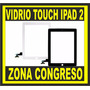 Pantalla Digitalizador Vidrio Touch Ipad 2 Apple Congreso