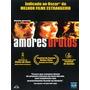 Dvd Original Do Filme Amores Brutos (gael Garcia Bernal)