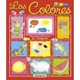 Los Colores (pequediccionario En Imágenes); Gis Envío Gratis
