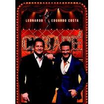 Dvd + Cd Cabaré Leonardo E Eduardo Costa (original Lacrado)