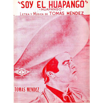 Soy El Huapango Tomás Mendez