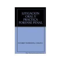 Libro Litigacion Y Practica Forense Penal *cj