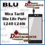 Mica Tactil Blu Life Pure L240 L240a