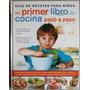 Libro De Cocina Para Niños - Cocina Para Niños - Preparar