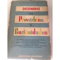 Dicionario De Proverbios E Curiosidades * Magalhaes Junior